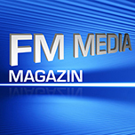 FM Media Magazin